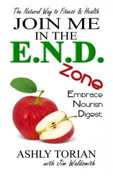 Join Me in the E.N.D. Zone, Ashly Torian, Jim Waldsmith