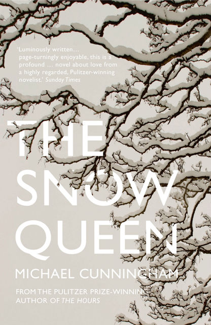 The Snow Queen: A Novel, Michael Cunningham