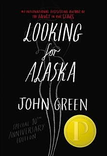 Looking For Alaska Special 10th Anniversary Edition, John Green