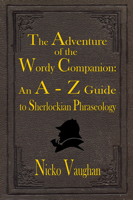 The Adventure of the Wordy Companion, Nicko Vaughan