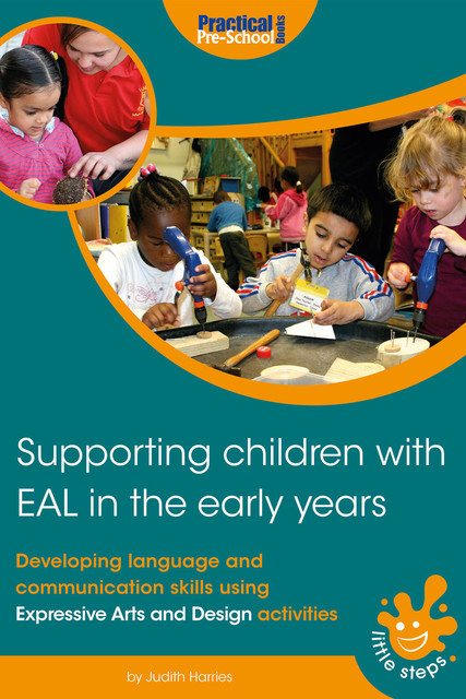 Supporting Children with EAL in the Early Years, Judith Harries