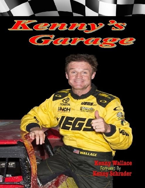 Kenny's Garage, Kenny Wallace