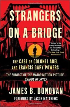 Strangers on a Bridge, James Donovan