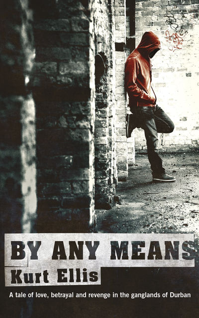 By any means, Kurt Ellis