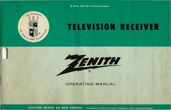 Zenith Television Receiver Operating Manual,