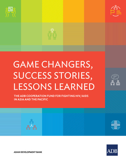Game Changers, Success Stories, Lessons Learned, Asian Development Bank