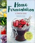 Home Fermentation, Katherine Green