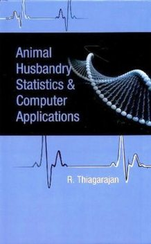 Animal Husbandry Statistics and Computer Applications, AA. VV.