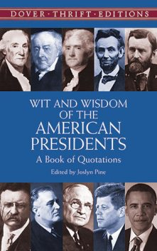 Wit and Wisdom of the American Presidents, Joslyn Pine