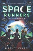 Space Runners #4: The Fate of Earth, Jeramey Kraatz