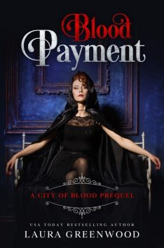 Blood Payment, Laura Greenwood