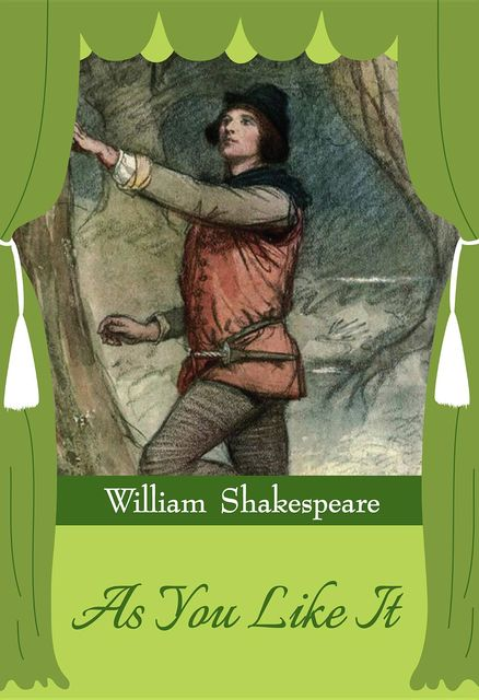 As You Like It, William Shakespeare, GP Editors