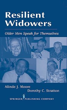 Resilient Widowers, MSW, ACSW, Alinde J. Moore, Dorothy C. Stratton