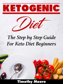 Ketogenic Diet, Timothy Moore