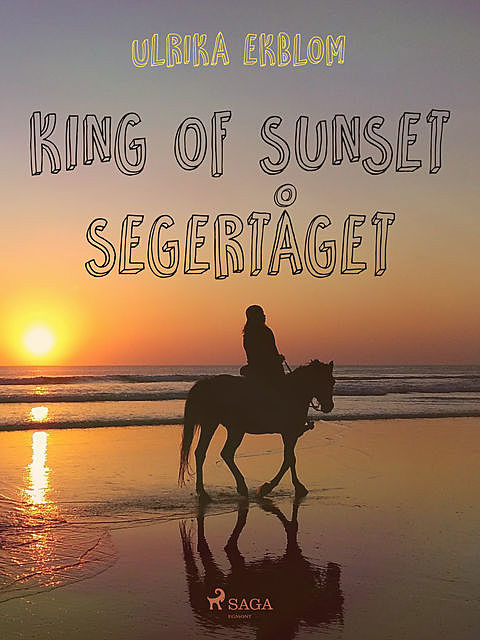 King of Sunset: segertåget, Ulrika Ekblom