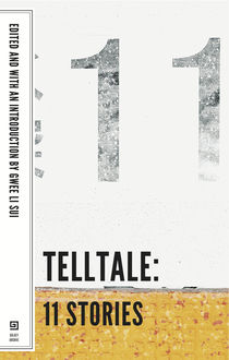 Telltale: 11 Stories, Gwee Li Sui