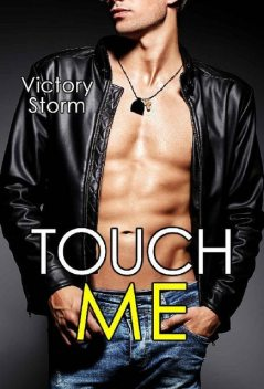 Touch Me (Spanish Edition), Victory Storm