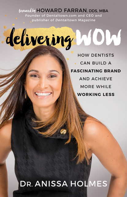 Delivering WOW, Anissa Holmes