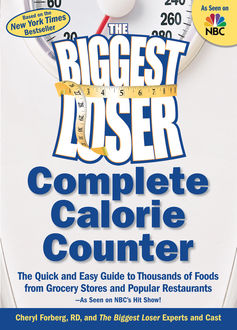 The Biggest Loser Complete Calorie Counter, Cheryl Forberg, The Cast