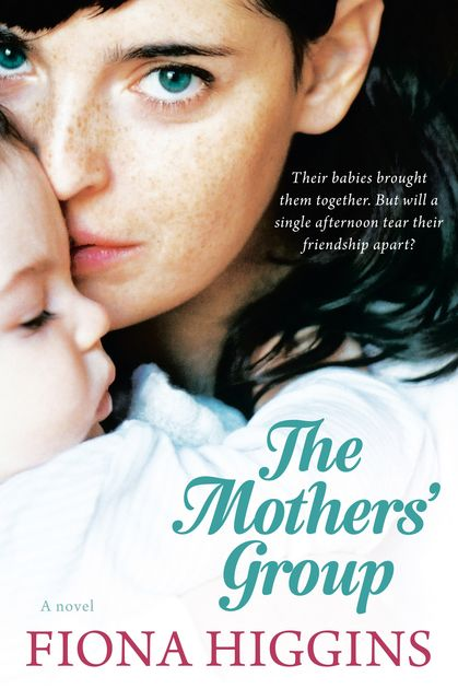 The Mothers' Group, Fiona Higgins