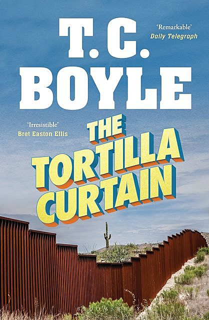 The Tortilla Curtain, T.C.Boyle