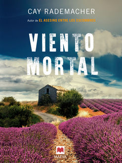 Viento mortal, Cay Rademacher