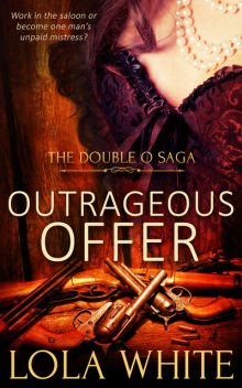 Outrageous Offer, Lola White