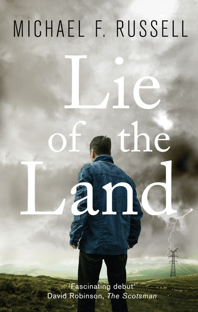Lie of the Land, Michael Russell
