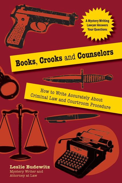 Books, Crooks, and Counselors, Leslie Budewitz