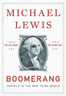 Boomerang:Travels in the New Third Word, Michael Lewis, Company, W.W. Norton