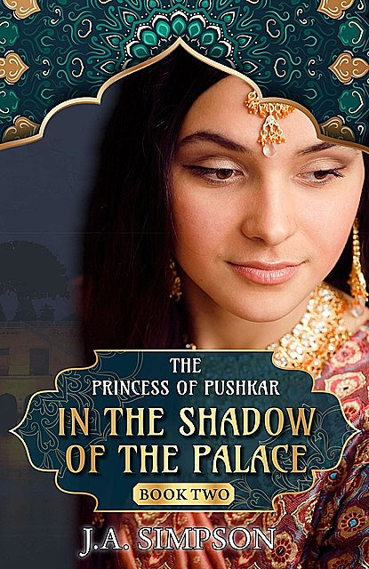 In the Shadow of the Palace, J.A. Simpson