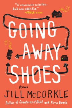 Going Away Shoes, Jill McCorkle