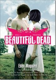 Beautiful Dead – 4 Phoenix, Eden Maguire