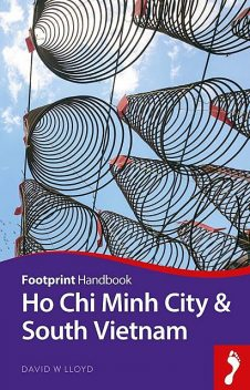 Ho Chi Minh City & South Vietnam, David Lloyd