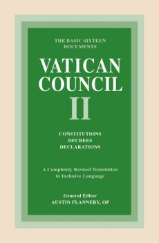 Vatican Council II: Constitutions, Decrees, Declarations, Austin Flannery