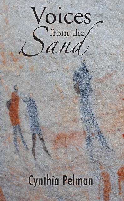 Voices from the Sand, Cynthia Pelman