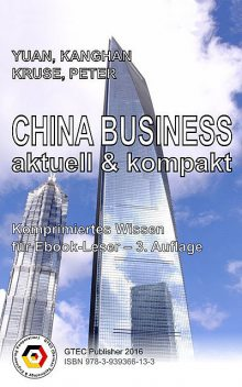 CHINA BUSINESS- aktuell & kompakt, KangHan YUAN, Peter KRUSE