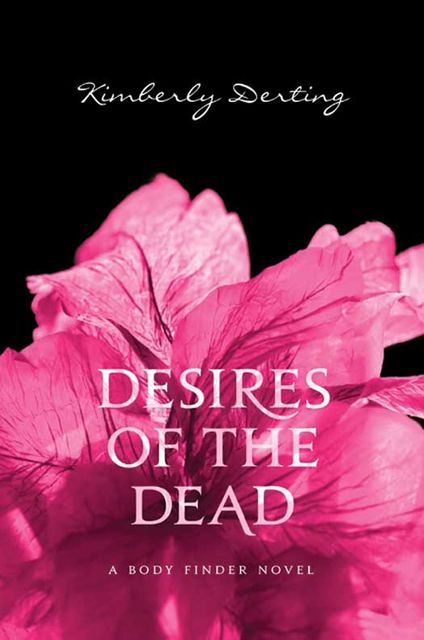 Desires of the Dead, Kimberly Derting