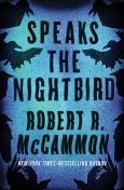 Speaks the Nightbird, Robert R.McCammon