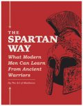 The Spartan Way, The Art of Manliness