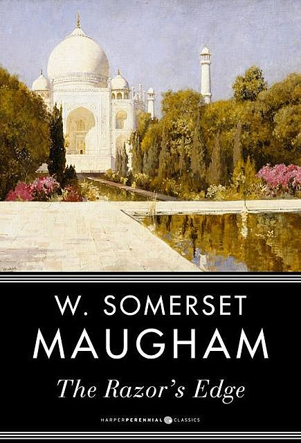 The Razor's Edge, William Somerset Maugham