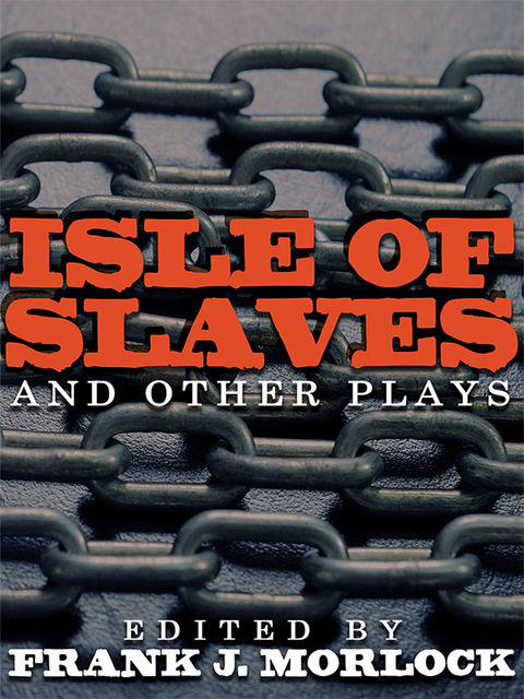 Isle of Slaves and Other Plays, Pierrie de Marivaux