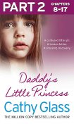 Daddy's Little Princess: Part 2 of 3, Cathy Glass