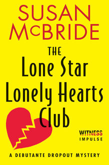 The Lone Star Lonely Hearts Club, Susan McBride