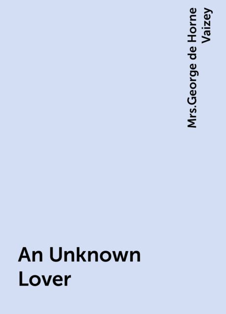 An Unknown Lover,