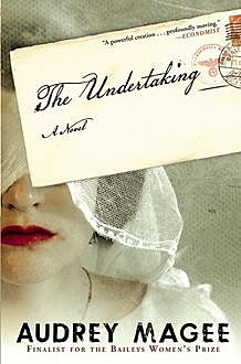 The Undertaking, Audrey Magee