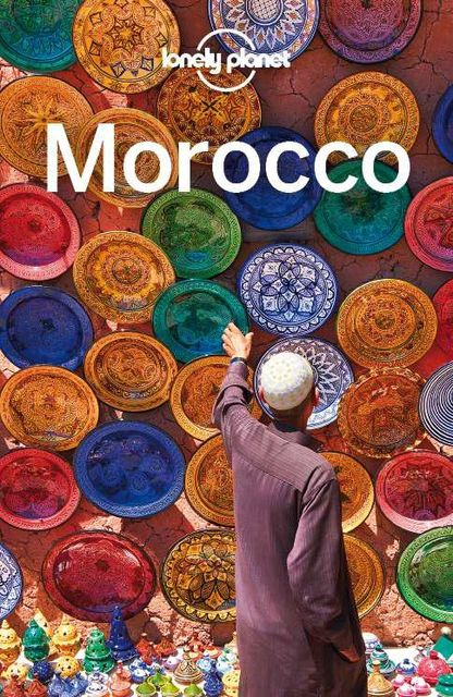 Lonely Planet Morocco (Travel Guide), Lonely Planet