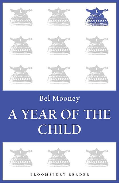 The Year of the Child, Bel Mooney