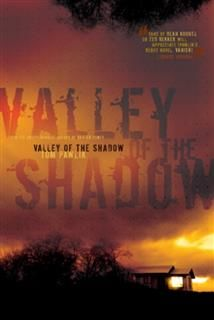 Valley of the Shadow, Tom Pawlik
