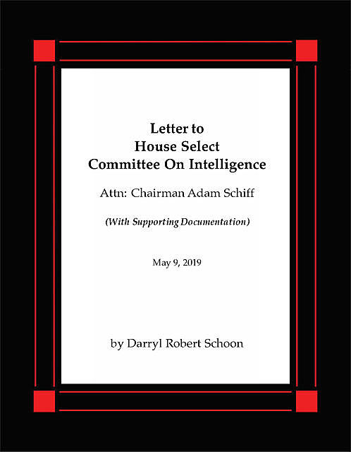 Letter to House Select Committee on Intelligence, Darryl Robert Schoon